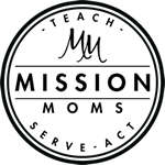 Mission Moms